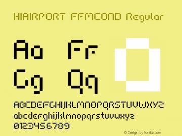 HIAIRPORT FFMCOND Regular Macromedia Fontographer 4.1.5 06.07.2000 Font Sample