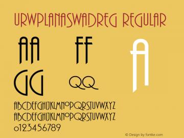 URWPlanaSwaDReg Regular Version 001.005 Font Sample