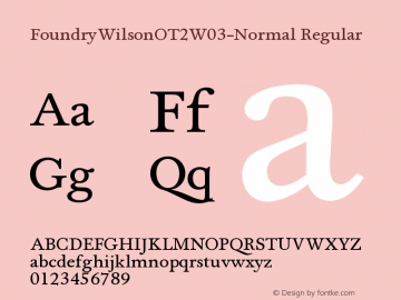 FoundryWilsonOT2W03-Normal Regular Version 1.00 Font Sample