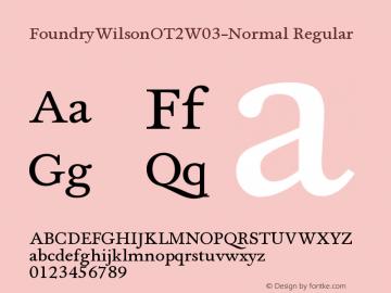 FoundryWilsonOT2W03-Normal Regular Version 1.00 Font Sample