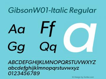 GibsonW01-Italic Regular Version 1.00 Font Sample