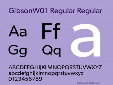 GibsonW01-Regular Regular Version 1.00 Font Sample