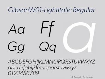 GibsonW01-LightItalic Regular Version 1.00 Font Sample