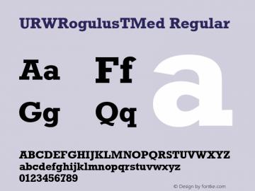 URWRogulusTMed Regular Version 001.005 Font Sample