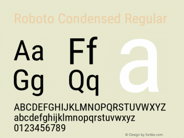 Roboto Condensed Regular Version 2.135; 2016 Font Sample