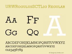 URWRogulusSCTLig Regular Version 001.005 Font Sample