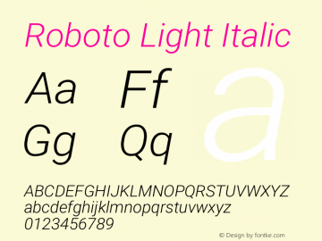 Roboto Light Italic Version 2.135; 2016图片样张