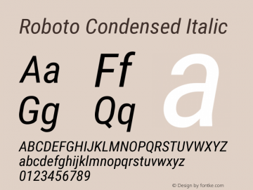 Roboto Condensed Italic Version 2.135 Font Sample