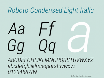 Roboto Condensed Light Italic Version 2.135图片样张