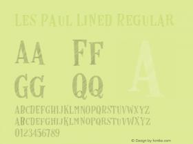 Les Paul Lined Regular Version 1.000;PS 001.000;hotconv 1.0.70;makeotf.lib2.5.58329 DEVELOPMENT图片样张