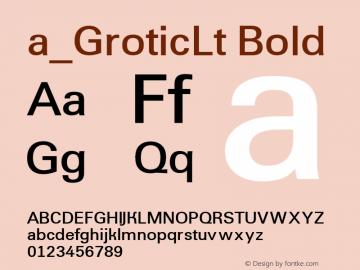 a_GroticLt Bold Macromedia Fontographer 4.1 7.07.97 Font Sample