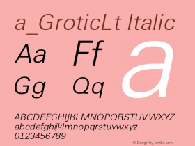 a_GroticLt Italic Version 1.1 - November 1992图片样张