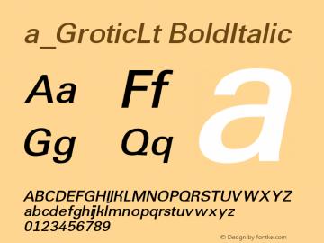 a_GroticLt BoldItalic Macromedia Fontographer 4.1 7.07.97 Font Sample
