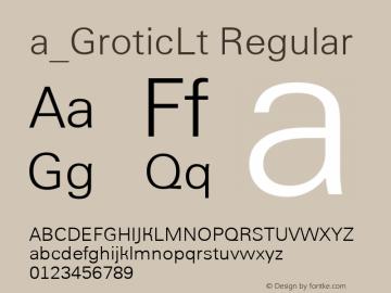 a_GroticLt Regular Version 1.1 - November 1992 Font Sample