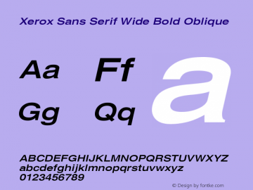Xerox Sans Serif Wide Bold Oblique 1.1图片样张