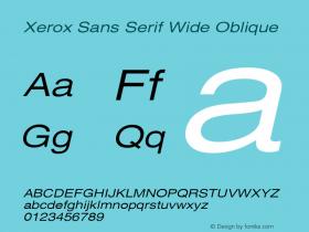 Xerox Sans Serif Wide Oblique 1.1 Font Sample