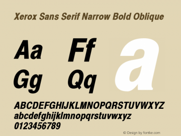 Xerox Sans Serif Narrow Bold Oblique 1.1 Font Sample