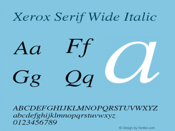 Xerox Serif Wide Italic 1.1 Font Sample