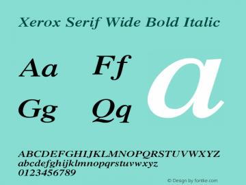 Xerox Serif Wide Bold Italic 1.1 Font Sample