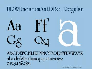 URWUndarumAntDBol Regular Version 001.005 Font Sample