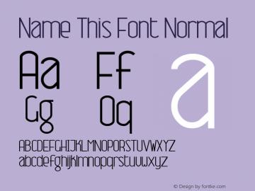 Name This Font Normal Macromedia Fontographer 4.1 7/7/99 Font Sample