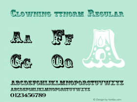 Clowning ttnorm Regular Altsys Metamorphosis:10/27/94 Font Sample