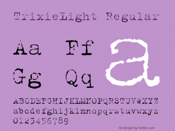 TrixieLight Regular Macromedia Fontographer 4.1 12/27/97图片样张