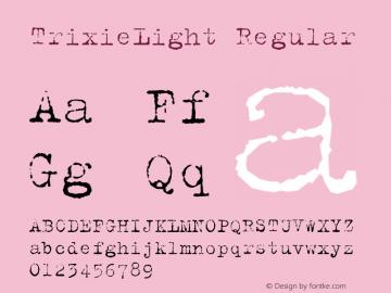 TrixieLight Regular Macromedia Fontographer 4.1.5 10/5/98图片样张