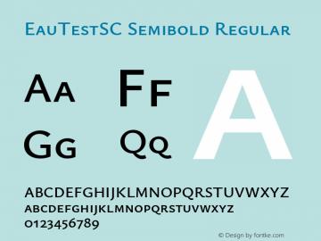 EauTestSC Semibold Regular Version 0.001 Font Sample
