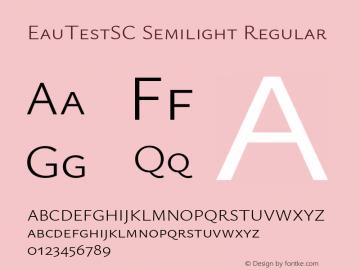 EauTestSC Semilight Regular Version 0.001 Font Sample