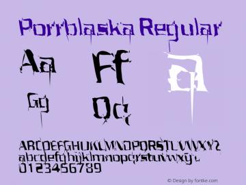 Porrblaska Regular z01 Font Sample