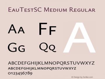 EauTestSC Medium Regular Version 0.001 Font Sample