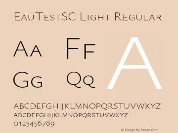 EauTestSC Light Regular Version 0.001 Font Sample