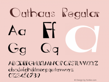 Outhaus Regular Version 1.000;PS 001.000;hotconv 1.0.38 Font Sample