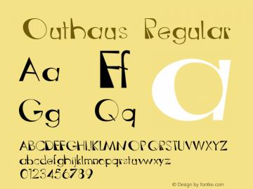 Outhaus Regular Version 1.000;PS 1.000;hotconv 1.0.38 Font Sample