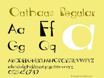 Outhaus Regular Version 001.000 Font Sample