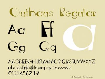 Outhaus Regular 1.000 Font Sample
