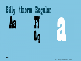 Billy ttnorm Regular Altsys Metamorphosis:10/27/94 Font Sample