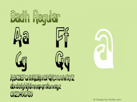 Badh Regular Altsys Metamorphosis:11/13/94 Font Sample