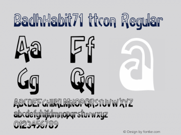 BadhHabit71 ttcon Regular Altsys Metamorphosis:10/27/94图片样张