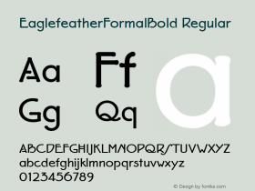 EaglefeatherFormalBold Regular Macromedia Fontographer 4.1 11/23/97 Font Sample
