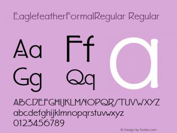 EaglefeatherFormalRegular Regular Macromedia Fontographer 4.1 11/23/97 Font Sample