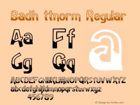 Badh ttnorm Regular Altsys Metamorphosis:10/27/94 Font Sample