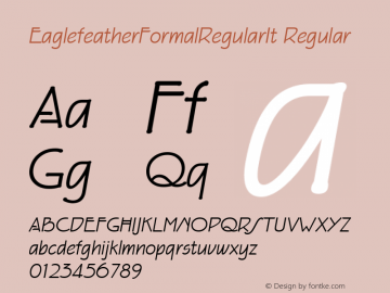 EaglefeatherFormalRegularIt Regular Macromedia Fontographer 4.1 11/23/97 Font Sample