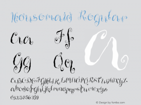 Housemaid Regular Version 001.000 Font Sample