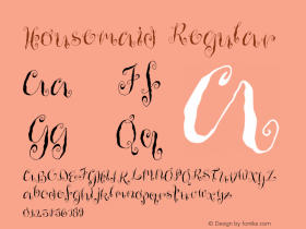 Housemaid Regular 001.000 Font Sample