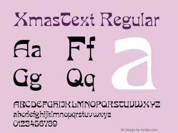 XmasText Regular Altsys Metamorphosis:5/3/93 Font Sample