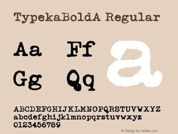 TypekaBoldA Regular Macromedia Fontographer 4.1 12/27/97 Font Sample