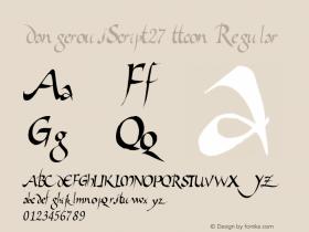 DangerousScript27 ttcon Regular Altsys Metamorphosis:10/27/94 Font Sample