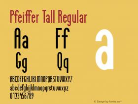 Pfeiffer Tall Regular Macromedia Fontographer 4.1 5/16/96图片样张